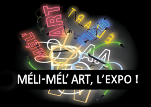 Vernissage Méli-Mel'Art
